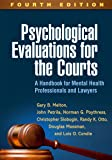 Psychological Evaluations for the Courts, Fourth