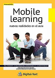 Mobile Learning: Nuevas realidades en el aula (Innovación Educativa) (Spanish Edition)