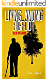 Living Among Bigfoot: Old Reggie