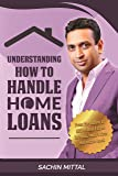 Understanding How to Handle Home Loans