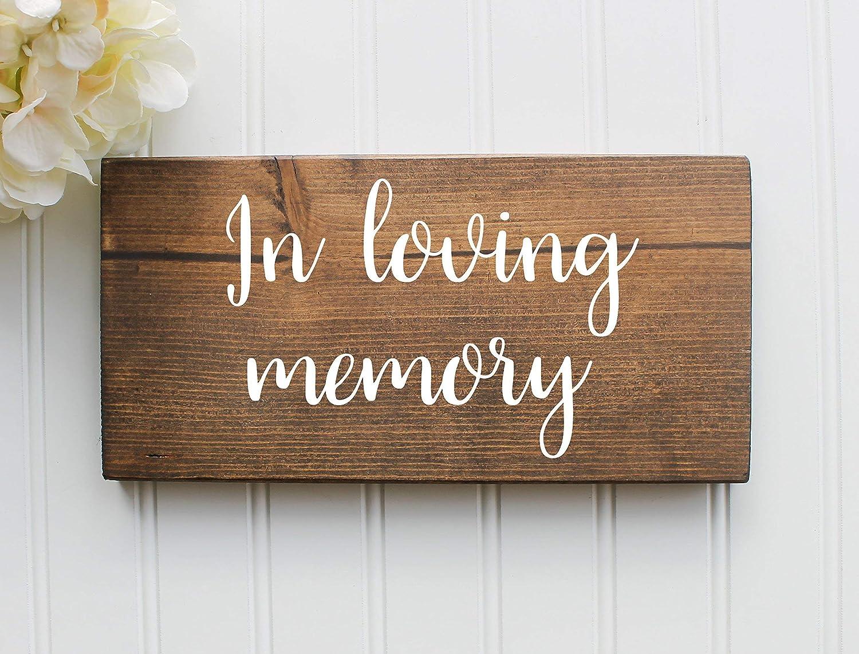 In Loving Memory Handmade Rustic Wedding Wood Sign