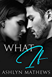 What If (Reckless Book 2)