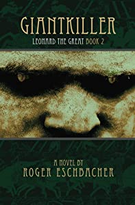Giantkiller: Leonard the Great, Book 2