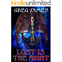 Lost Is The Night: A Grim Dark Fantasy Adventure (Khale the Wanderer Book 2)