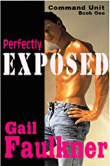 Perfectly Exposed (Command Unit Book 1) Kindle Edition