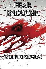 Fear Inducer Kindle Edition
