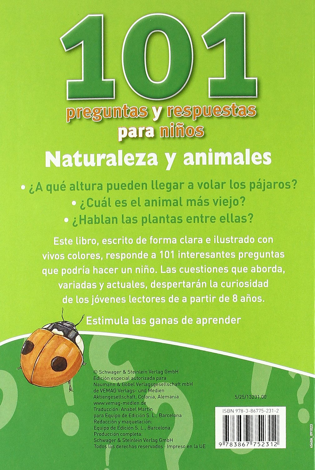 Naturaleza y animales: 101 preguntas: VV.AA.: 9783867752312: Amazon.com: Books