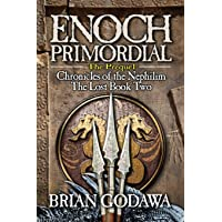 Enoch Primordial (Chronicles of the Nephilim)