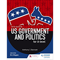 US Government and Politics for A-level Fifth Edition (English Edition)