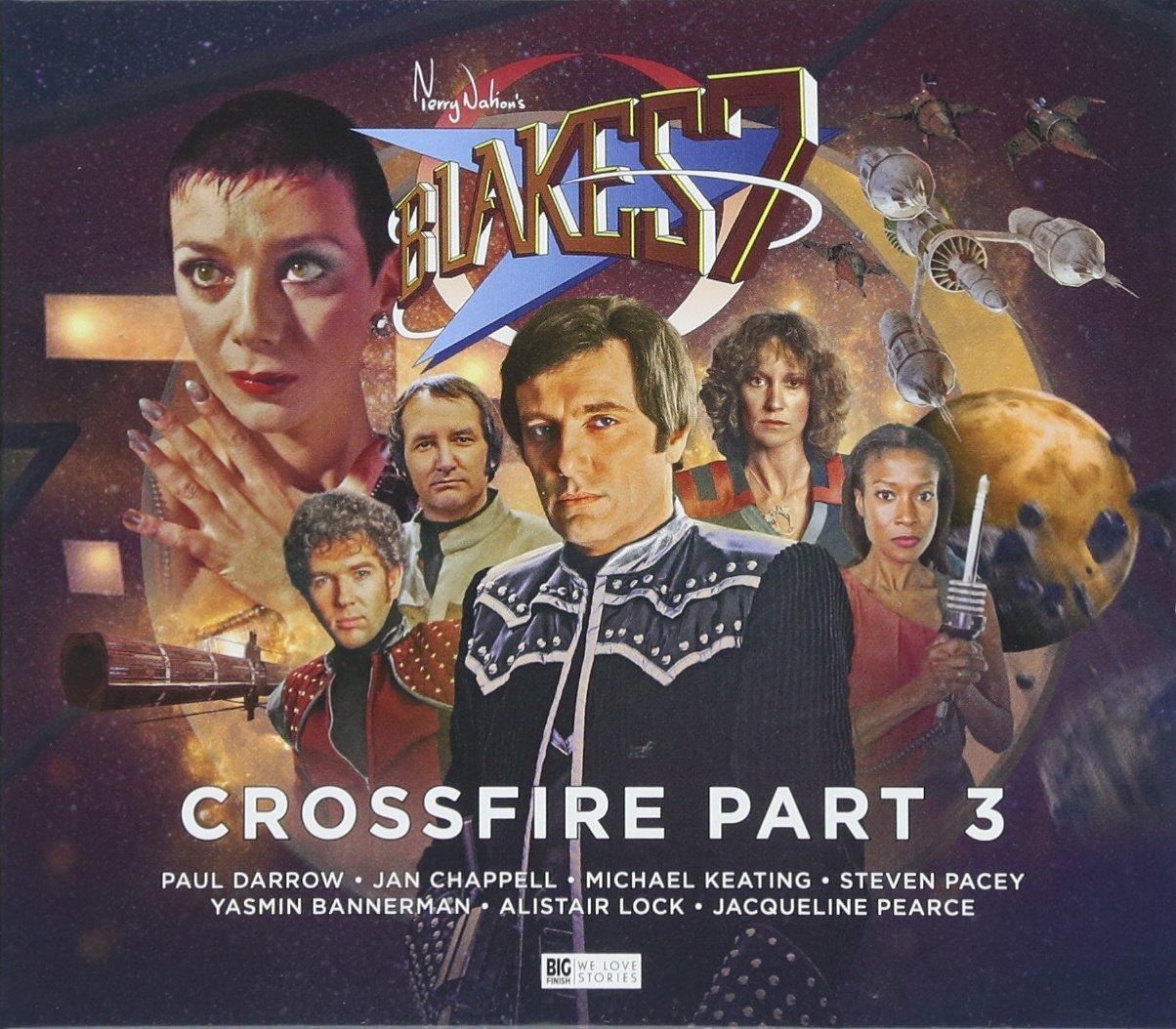 Blake's 7 - 4: Crossfire Part 3 ebook