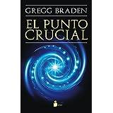 EL PUNTO CRUCIAL (2014) (Spanish Edition)
