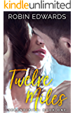 Twelve Miles (Serendipity series Book 1)