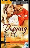 Defying Gravity (Landing in Love Book 1)