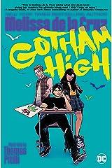 Gotham High Paperback