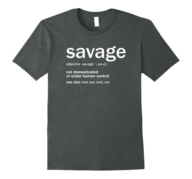 Mens Real Savage Definition T Shirt-Awarplus