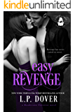 Easy Revenge: A Boudreaux Universe Novel