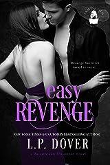 Easy Revenge: A Boudreaux Universe Novel Kindle Edition