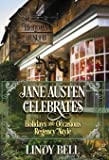Jane Austen Celebrates: Holidays and Occasions Regency Style
