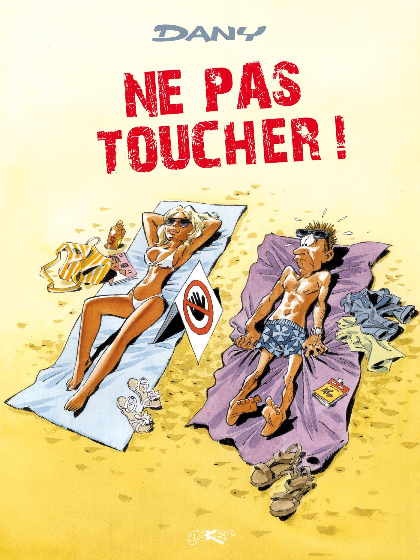 Les blagues de Dany T01: Ne pas toucher ! Album – 6 juin 2018 Kennes Editions 2875805622 Bandes dessinées BD tout public