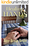 Healing Hands (Amish Challenge Book 4)