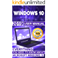 Windows 10: 2019 User Manual . Everything You Need to Know About Microsoft Windows 10