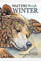 Waiting Through Winter Hardcover