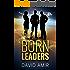 Born Leaders: A Business Novel