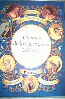 Cuentos de Los Hermanos Grimm - Volumen 2 (Spanish Edition)