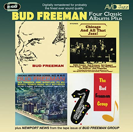 Bud Freeman Bud Freeman Chicago And All That Jazz Chicago Austin High Jazz Amazon Com Music