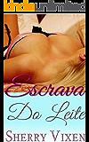 Escrava do leite: BDSM Empregada/Chefe