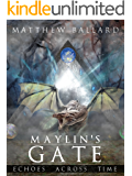 Maylin's Gate (Echoes Across Time Book 3)