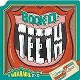 Book-O-Teeth: A Wearable Book (Wearable Books)