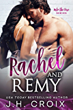 Rachel & Remy (Into The Fire Series) (English Edition)