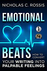 Emotional Beats: How to Easily Convert your Writing into Palpable Feelings (Author Tools Book 1) Kindle Edition