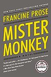 Mister Monkey: A Novel