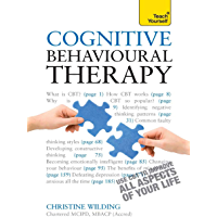 Cognitive Behavioural Therapy: CBT self-help techniques to improve your life (Teach Yourself) (English Edition)