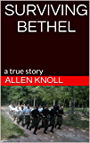 SURVIVING BETHEL: Overcoming the Odds