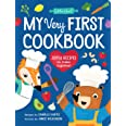 My Very First Cookbook: Joyful Recipes to Make Together! A Cookbook for Kids and Families with Fun and Easy Recipes for Break