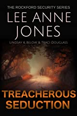 Treacherous Seduction (The Rockford Security Series Book 3) Kindle Edition