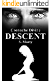 Descent (Cronache Divine Vol. 5)
