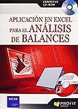 Aplicación en Excel para el análisis de balances: Contiene CD-ROM
