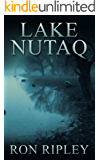 Lake Nutaq: Supernatural Horror with Scary Ghosts & Haunted Houses (Berkley Street Series Book 6)