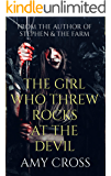 The Girl Who Threw Rocks at the Devil (English Edition)