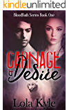 Carnage & Desire (Bloodbath Series Book 1)