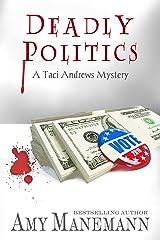 Deadly Politics (A Taci Andrews Mystery Book 3)
