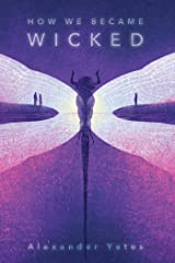How We Became Wicked Hardcover