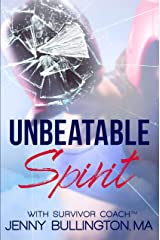 Unbeatable Spirit Kindle Edition
