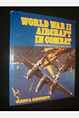 World War II Aircraft in Combat Hardcover