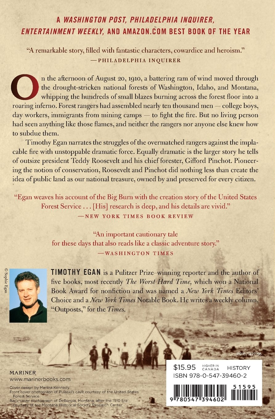 The Big Burn: Teddy Roosevelt And The Fire That Saved America:  Amazon: Timothy Egan: Books