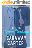 The Doctor & The Mechanic (The May/December Promenade Series Book 1)